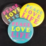 Peace Love Life Pin - Black, Yellow, Teal