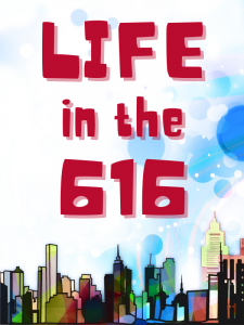 Life in the 616 @ Rock Urban - Building R